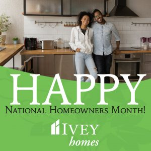 ivey homes, new homes, builder, homeownership